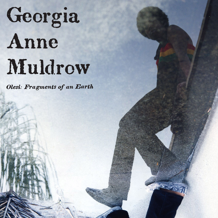 Georgia Anne Muldrow-Olesi-Fragments Of An Earth-Stones Throw Records-cover-front-levislev