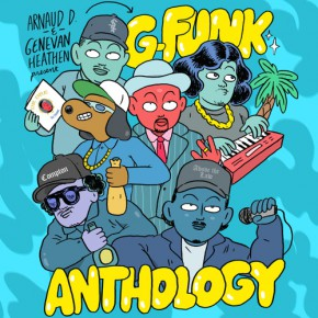 The Genevan Heathen Presents: G-Funk Anthology