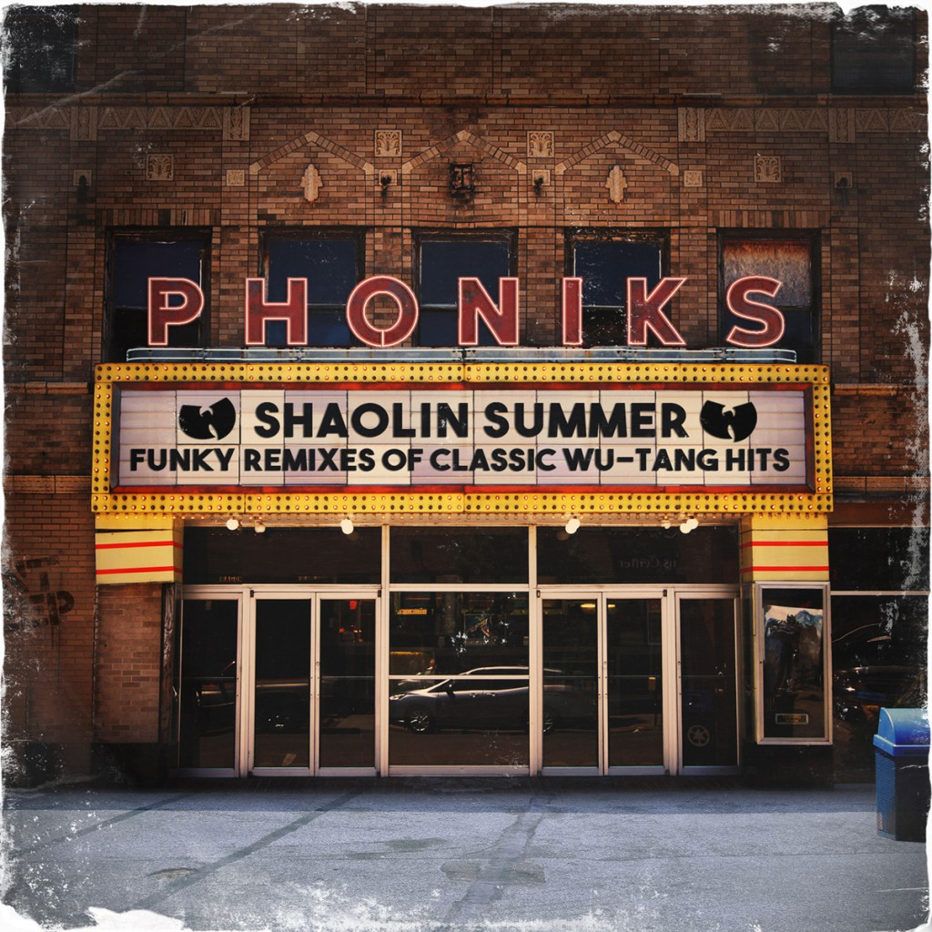 Phoniks Shaolin Summer Funky Wu-Tang Clan Hits