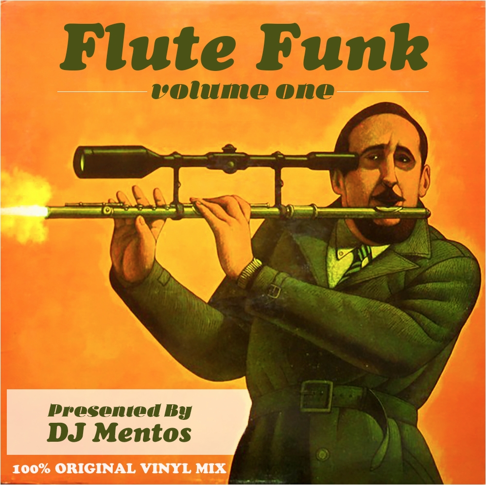 DJ Mentos presents Flute Funk Volume 1 hosted by Wax Poetics