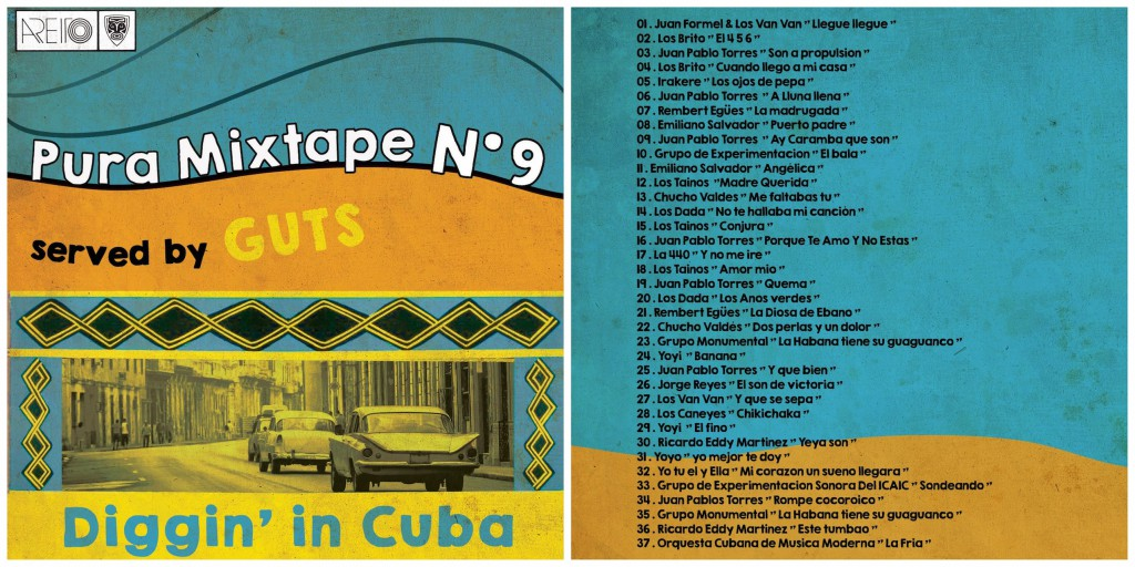 GUTS presents Pura Vida Diggin' in Cuba Mixtape No. 9 with tracklist
